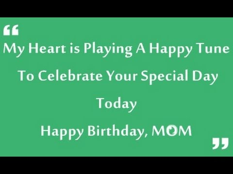 happy birthday quotes wishes for mom youtube