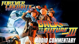 Back To The Future, Part III (1990) - Forever Cinematic Commentary