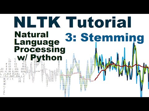 Stemming - Natural Language Processing With Python and NLTK p.3