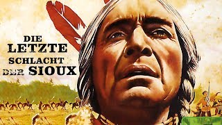 Die letzte Schlacht der Sioux (Western in voller Länge deutsch, Indianerfilm online sehen) Spielfilm