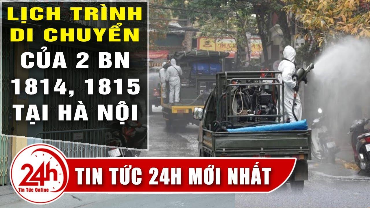 Cập nhật lịch trình di chuyển dày đặc của BN1814, BN1815 mắc covid-19 mới tại Hà Nội