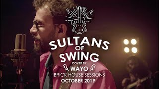 Sultans Of Swing (Dire Straits) - WAYO Brick House Sessions (Oct 2019)