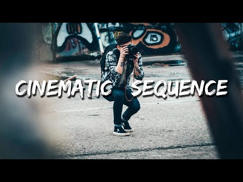 HOW TO FILM A CINEMATIC SEQUENCE