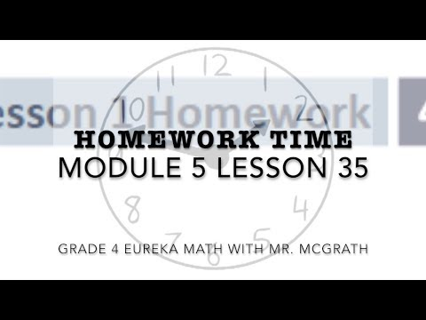 Eureka Math Homework Time Grade 4 Module 5 Lesson 35