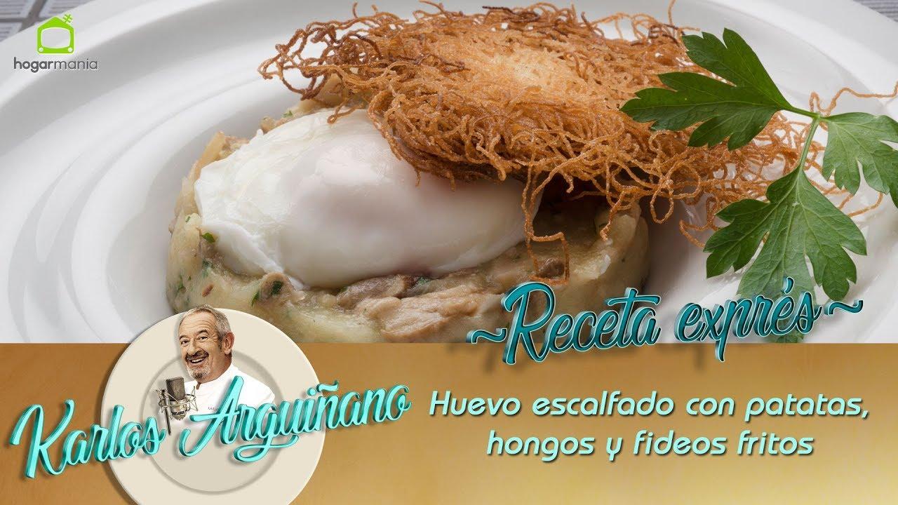 Receta De Huevo Escalfado Con Patatas Hongos Y Fideos Fritos Por