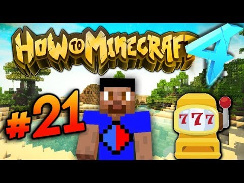 CASINO TIME! - HOW TO MINECRAFT S4 #21