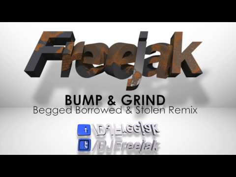 Freejak V's R Kelly (Bump & Grind Remix)