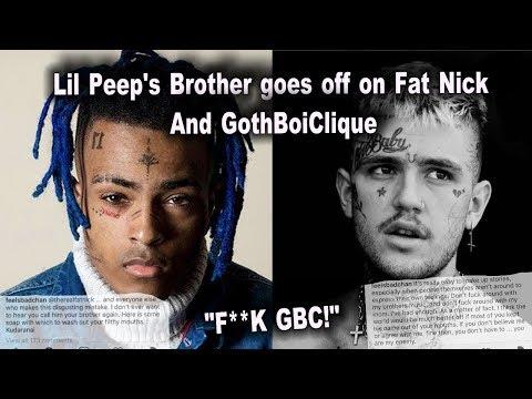 Lil Peep'sBro†hers GOES OFF ON FatNick and GBC!