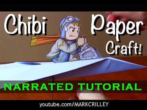 Papercraft Chibi Paper Craft Tutorial: Paper Airplane Pilot!