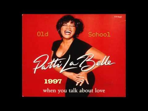 Patti Labelle When You Talk About Love HQ