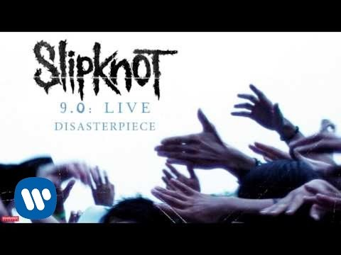 Slipknot - Disasterpiece LIVE (Audio)