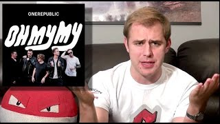 OneRepublic - Oh My My - Album Review