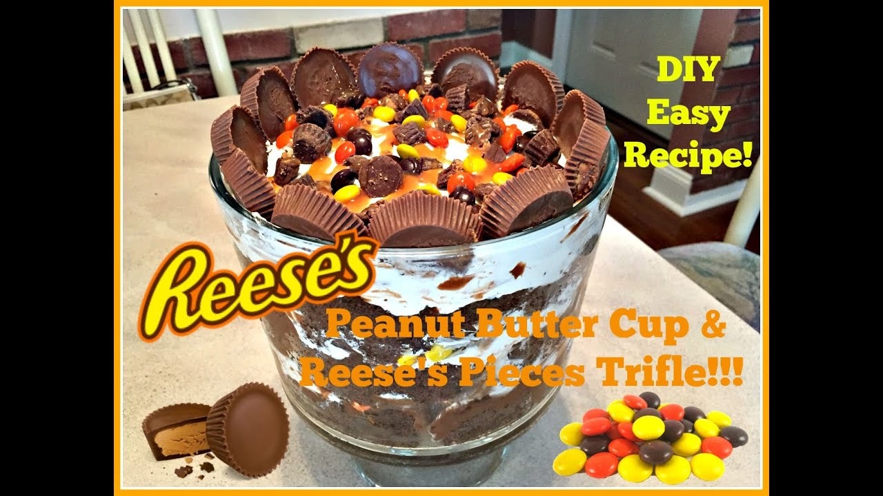 Diy Peanut Butter Cup Amp Reese S Pieces Trifle Easy Recipe