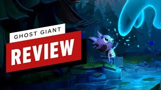 Ghost Giant Review