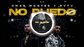 Omar Montes x Rvfv - No Puedo Amar Letra