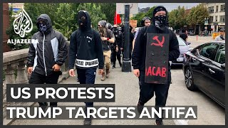 Trump says US will designate Antifa 'terrorist organisation'