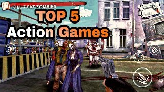 Top 5 ACTION Games for Android / IOS
