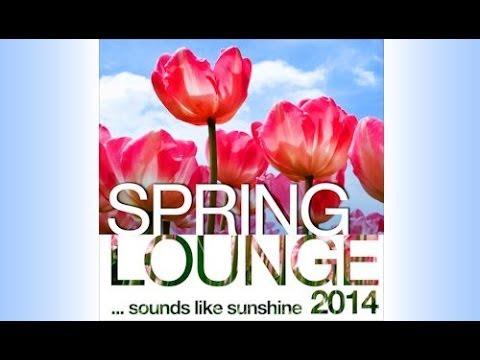 DJ Maretimo - Spring Lounge 2014 (Full Album) HD, 2+Hours, chill sounds like sunshine