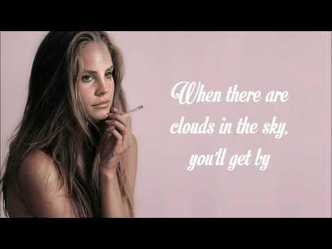Lana Del Rey - Smile (Lyrics)