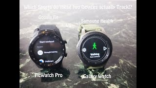 Samsung Galaxy Watch & TicWatch Pro : Fitness tracking with S-Health and Google Fit
