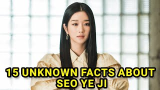 15 Unknown Facts about Seo Ye Ji | It's Okay to not be Okay