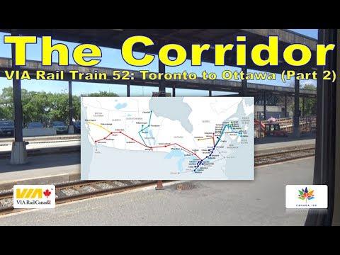 The Corridor - VIA Rail Train 52: Toronto to Ottawa (Part 2)