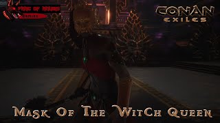 The Mask Of The Witch Queen - Artifact of Power Location and Lore - Conan Exiles