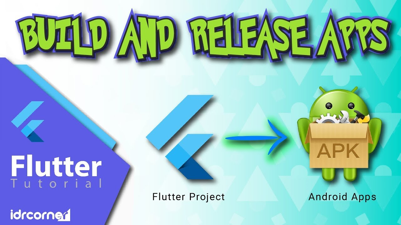 Flutter - Build and Release Apps