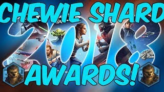 CHEWIE SHARD AWARDS 2018!! | Happy New Year!! | Star Wars: Galaxy of Heroes
