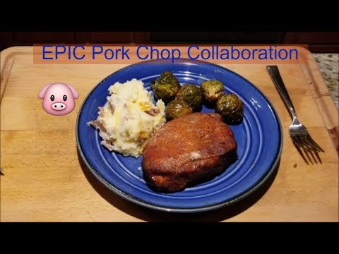 #PORKCHOPDAY Smoked Pork Chops, Smoked Brussels Sprouts and Smashed Cheesy Red Potatoes