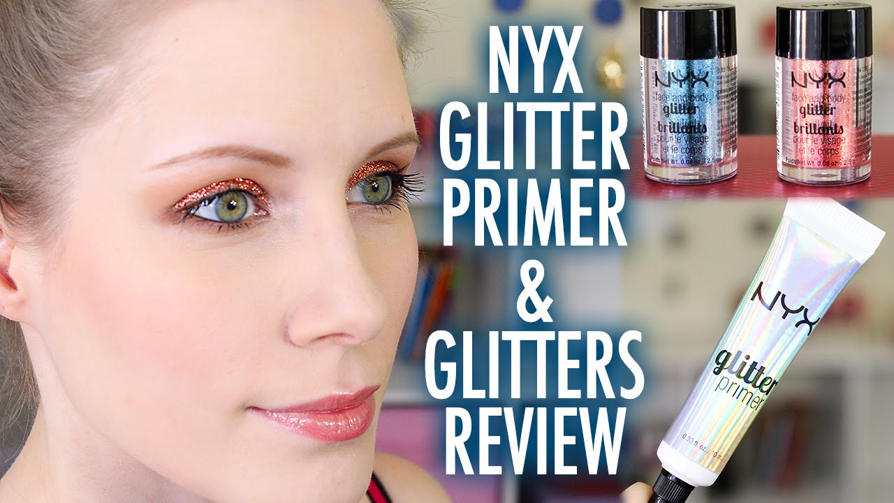 Nyx Glitter Primer Amp Glitters Review Youtube