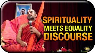Spirituality Meets Equality Discourse | Sri Chinna Jeeyar Swamy