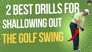 Drills For Shallowing Out The Golf Swing ➜ Get Into The Slot