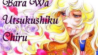Bara wa Utsukshiku Chiru (The Rose Of Verailles AMV)