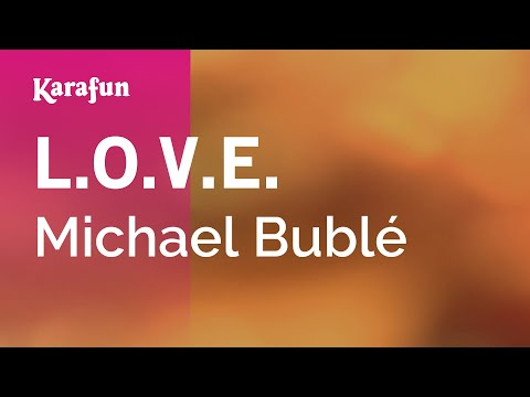 Karaoke LOVE  Michael Bublé *