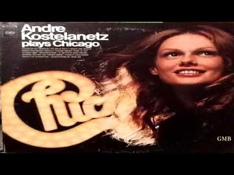 Andre Kostelanetz – Plays Chicago   (1971) GMB