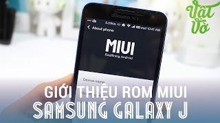 [Review dạo] Giới thiệu rom Cook MIUI chính thức cho Samsung Galaxy J