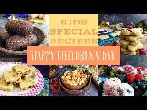 Kids Special Recipes | Children's Day Special Recipes for Kids | kids favourite food recipes