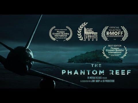 The Phantom Reef   Short Film Nominee