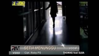 Download lagu SETIA MENUNGGU ELSA P THOMAS A MP3