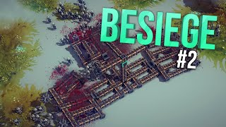BESIEGE #2 | What Am I Doing...