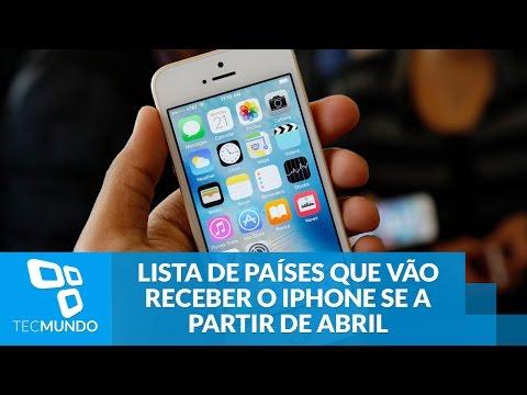 Apple Divulga Lista De Países Que Vão Receber O IPhone SE A Partir De Abril