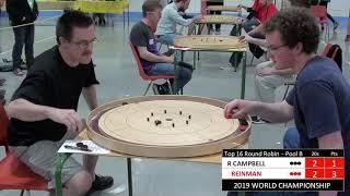 2019 World Crokinole Championship - Top 16 - Reinman v Campbell