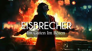 Eisbrecher - Im Guten Im Bösen (Lyrics/Sub Español)
