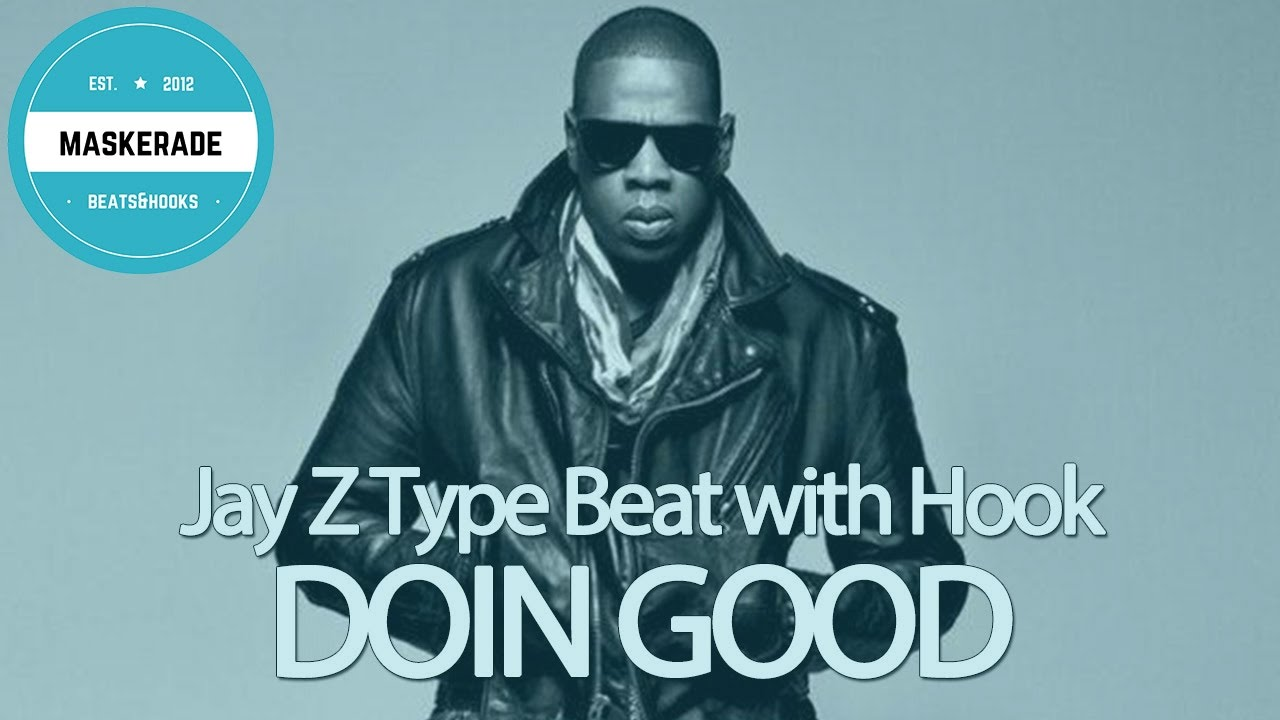 Jay z type beat with hook doin good youtube jay z type beat with hook doin good malvernweather Image collections