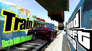 Jam A Train In Your Carhole!-Train Wrecked!  RACIN WITH THE SUBS! - Funny Moments- MY FAVORITE RACE!