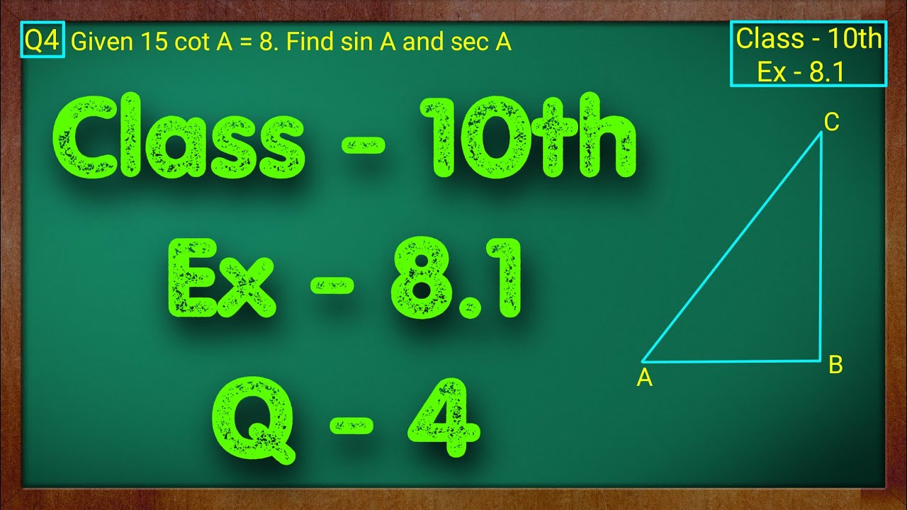 Class - 10 Ex - 8.1 Q4 Maths (Trigonometry) NCERT CBSE