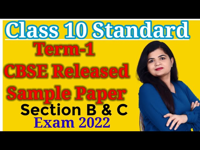 CBSE Term 1 Sample Paper  | Section B & C | Q21 to Q50 | Class 10 Standard Maths | Exam 2022