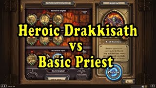 Hearthstone: Blackrock Mountain - Heroic General Drakkisath with a Basic Priest Deck