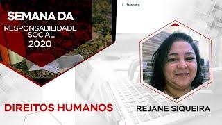 2º DIA DA SEMANA DA RESPONSABILIDADE SOCIAL | DIREITOS HUMANOS | Professora Rejane Siqueira
